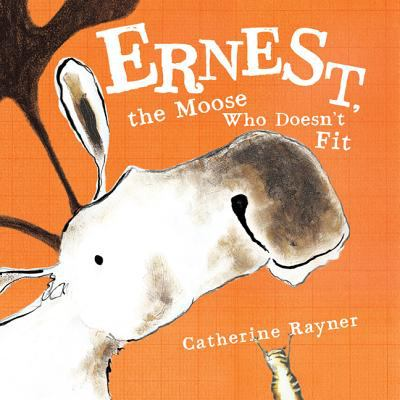 Cover image for Ernest, the moose who doesn't fit