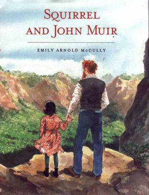 Cover image for Squirrel and John Muir