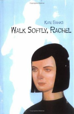 Cover image for Walk softly, Rachel