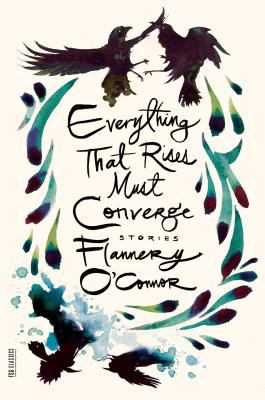 Cover image for Everything that rises must converge