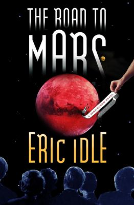 Cover image for The road to Mars : a post-modem novel