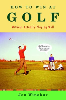 Cover image for How to win at golf without actually playing well