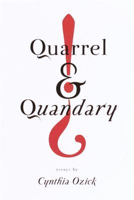Cover image for Quarrel & quandary : essays