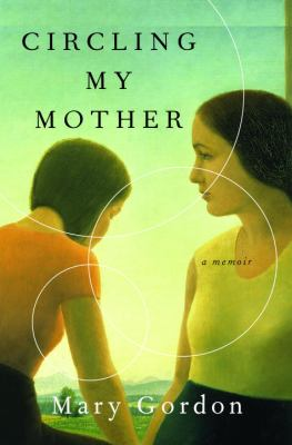 Cover image for Circling my mother