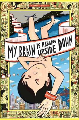Cover image for My brain is hanging upside down