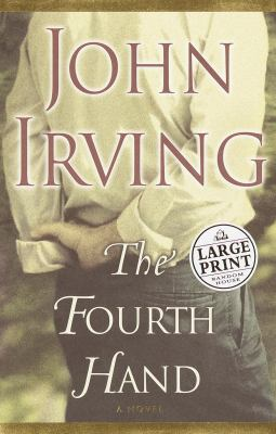 Cover image for The fourth hand : a novel