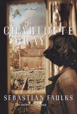 Cover image for Charlotte Gray : a novel