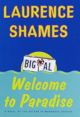 Cover image for Welcome to paradise : a novel