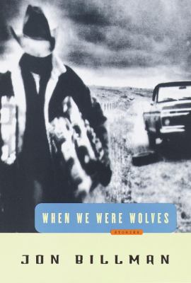 Cover image for When we were wolves : stories