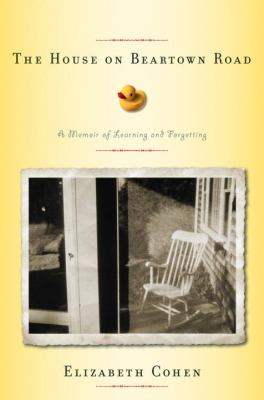 Cover image for The house on Beartown Road : a memoir of learning and forgetting
