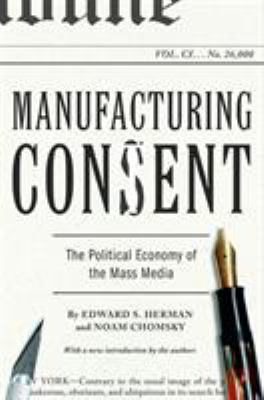 Cover image for Manufacturing consent : the political economy of the mass media