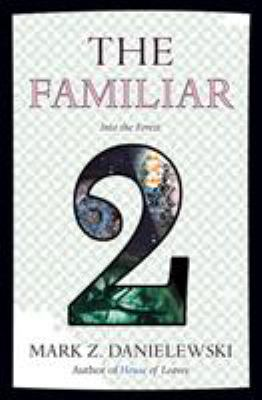 Cover image for The Familiar. Volume 2, Into the forest