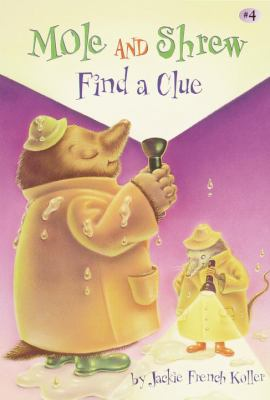 Cover image for Mole and Shrew find a clue