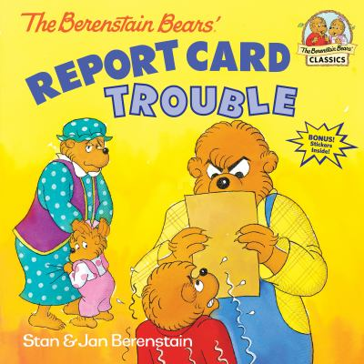 Cover image for The Berenstain bears' report card trouble