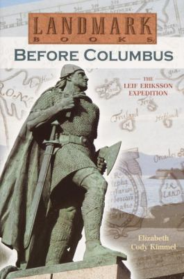 Cover image for Before Columbus : the Leif Eriksson expedition