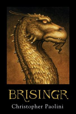 Cover image for Brisingr, or, The seven promises of Eragon Shadeslayer and Saphira Bjartskular