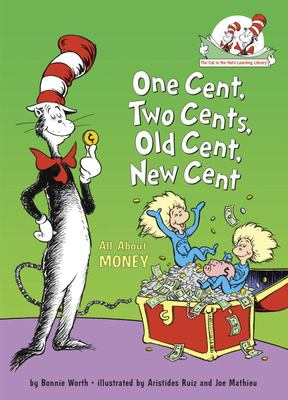 Cover image for One cent, two cent, old cent, new cent