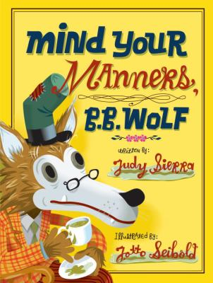 Cover image for Mind your manners, B.B. Wolf