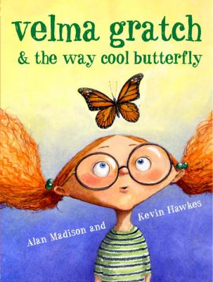 Cover image for Velma Gratch & the way cool butterfly
