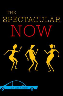 Cover image for The spectacular now
