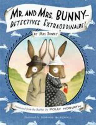Cover image for Mr. and Mrs. Bunny-- detectives extraordinaire!