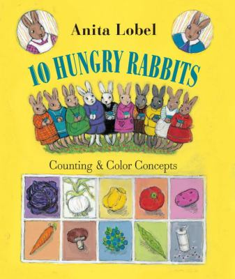 Cover image for 10 hungry rabbits : counting and color concepts