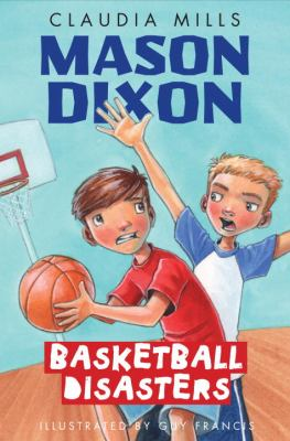Cover image for Mason Dixon : basketball disasters