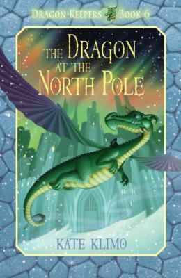 Cover image for The dragon at the North Pole