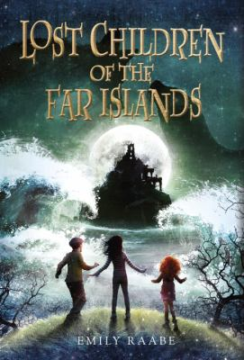 Cover image for Lost children of the far islands