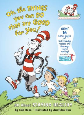Cover image for Oh the things you can do that are good for you!