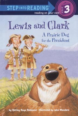 Cover image for Lewis and Clark : a prairie dog for the president