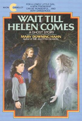 Cover image for Wait till Helen comes : a ghost story