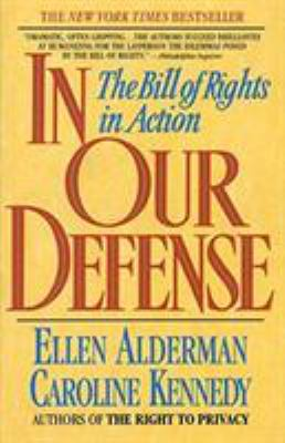 Cover image for In our defense : the Bill of Rights in action