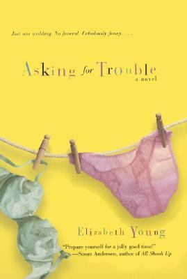 Cover image for Asking for trouble : a novel