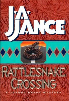 Cover image for Rattlesnake crossing : a Joanna Brady mystery