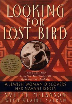 Cover image for Looking for Lost Bird : a Jewish woman discovers her Navaho roots