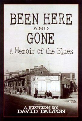 Cover image for Been here and gone : a memoir of the blues