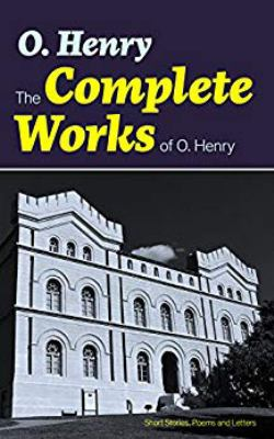Cover image for The complete works of O. Henry