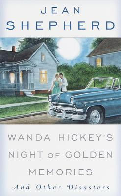 Cover image for Wanda Hickey's night of golden memories and other disasters