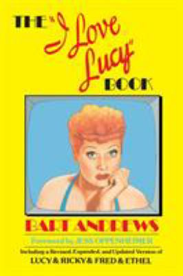 """Cover image for The """"I love Lucy"""" book"""