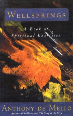 Cover image for Wellsprings : a book of spiritual exercises