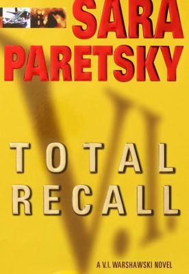 Cover image for Total recall : a V.I. Warshawski novel