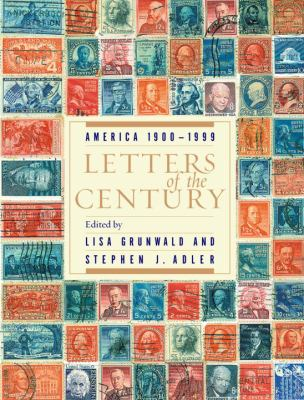 Cover image for Letters of the century : America, 1900-1999