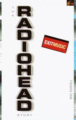 Cover image for Exit music : the Radiohead story