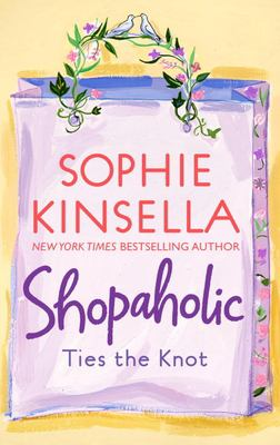 Cover image for Shopaholic ties the knot