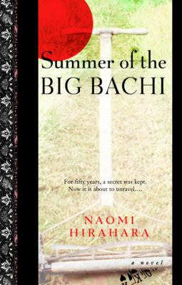 Cover image for Summer of the big bachi
