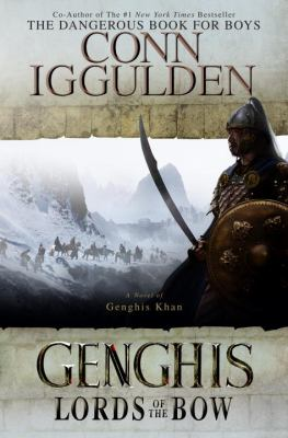 Cover image for Genghis : lords of the bow
