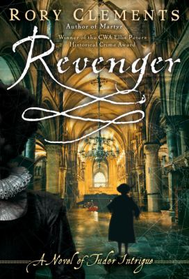 Cover image for Revenger : a novel of Tudor intrigue