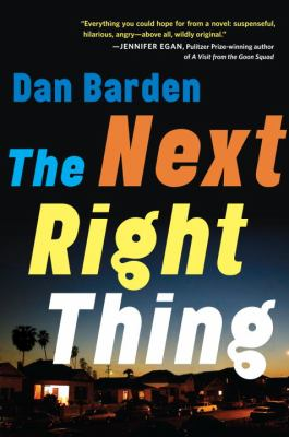 Cover image for The next right thing : a novel