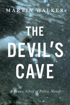 Cover image for The devil's cave : a Bruno, chief of police novel